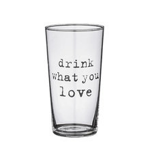 "СТАКАН  ""DRINK WHAT YOU LOVE"""