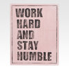 Панно Work hard and stay humble