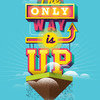 Принт The only way is up А1