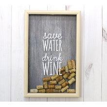 "Копилка для винных пробок ""Save water and drink wine"""
